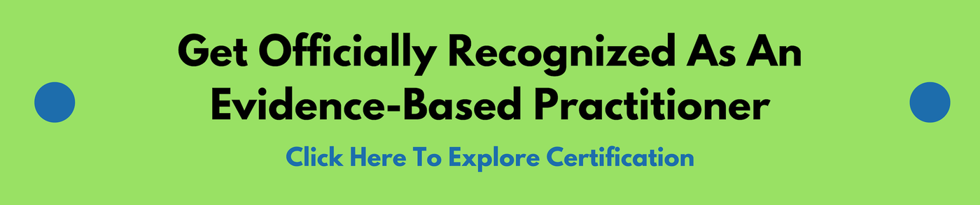 Certification Programs For Evidence Based Approaches