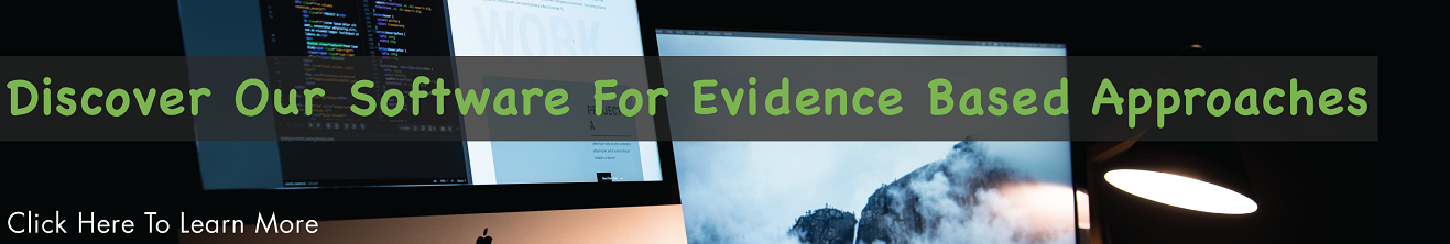 Software For Evidence Based Approaches